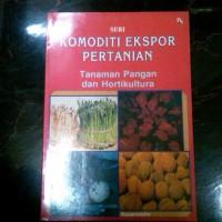 Harga Komoditi Ekspor Pertanian Tanaman Pangan dan Hortikultura | WIKIPRICE INDONESIA