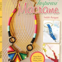 harga Inspirasi Macrame -ragam aksesoris gelang dan kalung- vintage Tokopedia.com