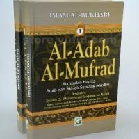 Al Adab Al Mufrad 2 Jilid - Adabul Mufrad - Syarah