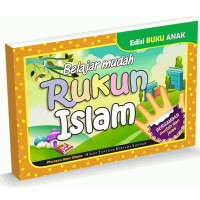 Buku Anak Belajar Mudah Rukun Islam - Pustaka Ibnu Umar - Karmedia