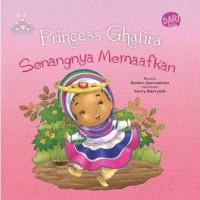 PRINCESS GHAFIRA SENANGNYA MEMAAFKAN (BOARD BOOK) oleh DADAN RAMADHAN