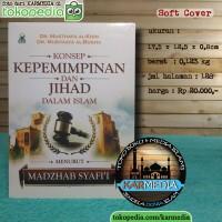 Konsep Kepemimpinan Dan Jihad Dalam Islam - Darul Haq - Karmedia