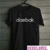oblong/tshirt/baju/kaos daebak