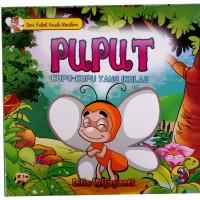 Seri Fabel Anak Muslim : Puput Kupu-Kupu yang Ikhlas