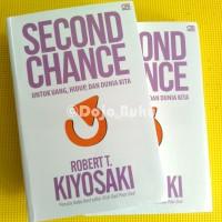 Second Chance ( Robert T. Kiyosaki )