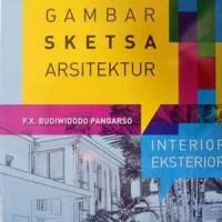 Buku Teknik Gambar Sketsa Arsitektur Interior Eksterior