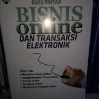 Buku Pintar Bisnis Online &Transaksi Elektronik-Gramedia