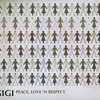CD GIGI - PEACE, LOVE 'N RESPECT (2012)