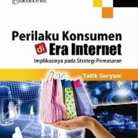 Perilaku Konsumen di Era Internet (Tatik Suryani) - Graha Ilmu