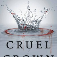 Cruel Crown By Victoria Aveyard [pb][english]