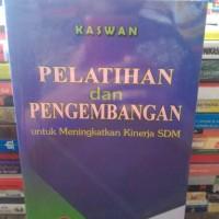 pelatihan dan pengembangan SDM BY KASWAN