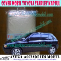 Body Cover/Car Cover/Selimut/Kondom/Sarung Mobil Toyota Starlet Kapsul