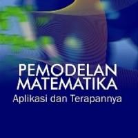 Pemodelan Matematika; Aplikasi dan Terapannya - Graha Ilmu