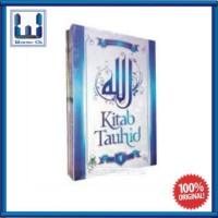 Kitab Tauhid (Buku Islam: Ilmu Manajemen Qolbu) ; Darul Haq
