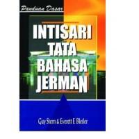 """Kesaint Blanc """"Panduan Dasar: Intisari Tata Bahasa Jerman"""""""