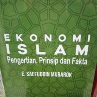 Ekonomi Islam Pengertian, Prinsip,dan Fakta
