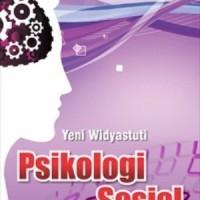 Psikologi Sosial (Yeni Widyastuti, S,Sos) - Graha Ilmu