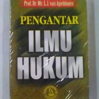 PENGANTAR ILMU HUKUM ( PROF. DR.MR.L.J. VAN APELDOORN )