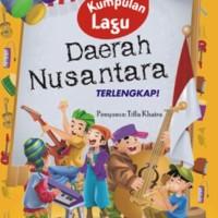 Kumpulan Lagu Daerah Nusantara Terlengkap