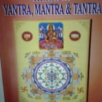 Buku Rahasia Yantra, Mantra & Tantra
