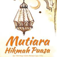 Mutiara Hikmah Puasa