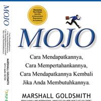 Buku MOJO .Marshall Goldsmith & Mark Reiter - Cara Mendapatkannya