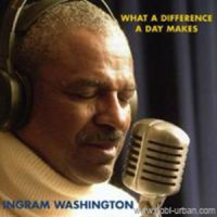 CD AUDIOPHILE Ingram Washington What A Difference A Day Makes