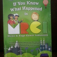 harga IF YOU KNOW WHAT HAPPENED IN MRCI Tokopedia.com