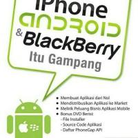Membuat Aplikasi Iphone Android & Blackberry Itu Gampang