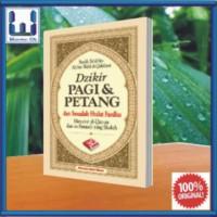 Dzikir Pagi Dan Petang (Buku Saku Islam; Tata Cara Ibadah Doa & Zikir)