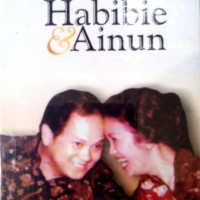 BAHARUDDIN JUSUF HABIBIE - HABIBIE & AINUN