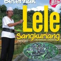 Jurus Sukses Beternak Lele Sangkuriang (Revisi)