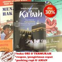 Sebutir Debu Di Kaki Ka'bah (Novel Islami Kisah Nyata) - Pago Hardian