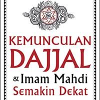 Kemunculan Dajjal & Imam Mahdi Semakin Dekat