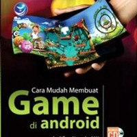 Cara Mudah Membuat Game di Android