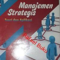 Manajemen Strategis Teori dan Aplikasi