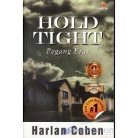 HOLD TIGHT oleh HARLAN COBEN