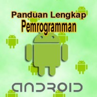 Panduan Lengkap Pemrograman Android