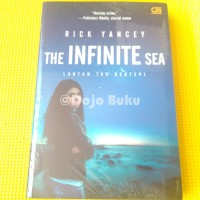 The Infinite Sea ( Lautan Tak Bertepi ) Rick Yancey