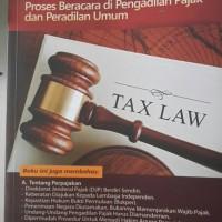 tax law : proses beracara di pengadilan pajak dan peradilan umum