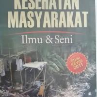 KESEHATAN MASYARAKAT Ilmu & Seni edisi revisi 2011