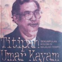 Titipan Umar Kayam: Sekumpulan Kolom Di Majalah Tempo