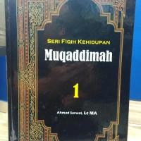 Seri Fiqih Kehidupan Jilid 1 : Muqaddimah