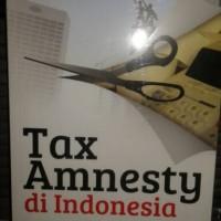 Tax Amnesty di Indonesia