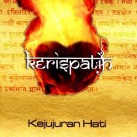 CD KERISPATIH - KEJUJURAN HATI (2006)