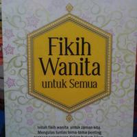 Fikih Wanita untuk Semua - Prof. Dr. Nasaruddin Umar, M.A