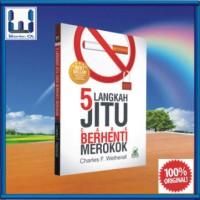 5 Langkah Jitu Cara Berhenti Merokok (Buku Motivasi; Tips/ Tata Cara)