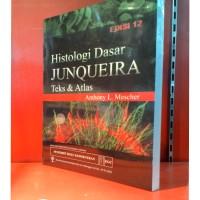HISTOLOGI DASAR JUNQUERA TEKS & ATLAS ED. 12 (ANTHONY L. MESCHER)