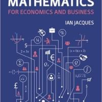 Mathematics for Economics and Business 8e, Jacques