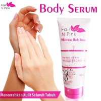Fair n Pink Whitening Body Serum 160 ml Original - Serum Pemutih Badan